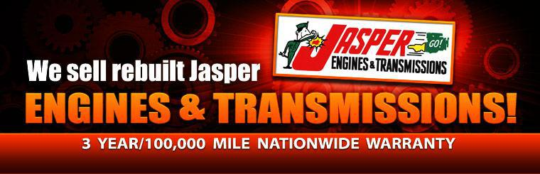 We sell rebuilt  JASPER Engines & Transmissions! They come with a 3 year/100,000 mile nationwide warranty! Click here to contact us for details.
