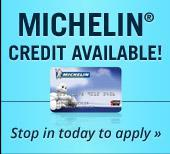 Michelin® Credit Available! Stop in today to apply »