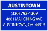 Austintown. (330) 793-1309. 4881 Mahoning Ave. Austintown, OH 44515.
