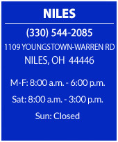 Niles. (330) 544-2085. 1109 Youngstown-Warren Rd Niles, OH 44446.