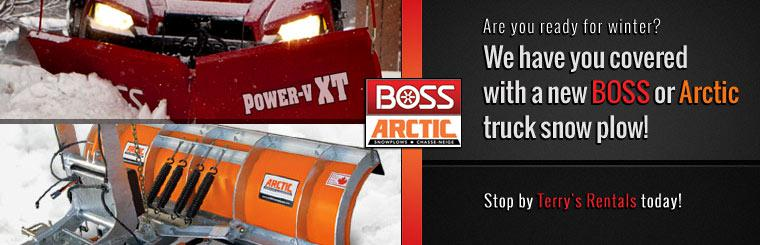 Are you ready for winter? We have you covered with a new BOSS or Arctic truck snow plow! Stop by Terry's Rentals today!