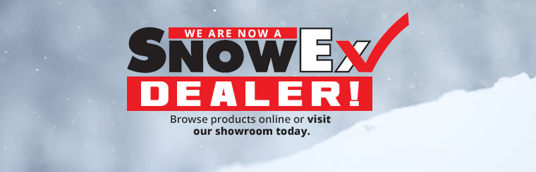 We are now a SnowEx dealer! Browse products online or visit our showroom today.