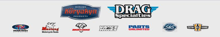 We carry products from Kuryakan, Drag Specialties, Tucker Rocky, Mustang, Biker's Choice, Custom Chrome, Vance & Hines, V-Twin, Parts Unlimited, and S&S Performance.