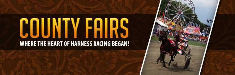 County Fairs: Where the Heart of Harness Racing Began!