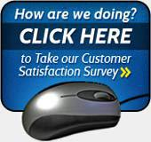 How are we doing? Click here to Take our Customer Satisfaction Survey.
