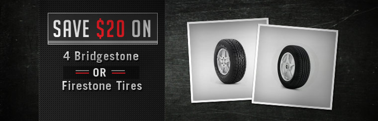 Save $20 on 4 Bridgestone or Firestone tires! Click here to print the coupon.