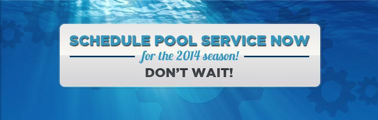 Click here to contact us and schedule your pool service for the 2014 season!