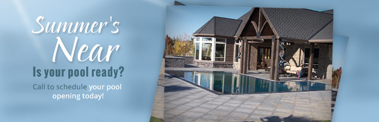 Call to schedule your pool opening today!