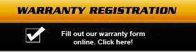 Fill out our warranty form online.  Click here!