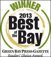 Winner 2013 Best of the Bay. Green Bay Press-Gazette Reader's Choice Award.