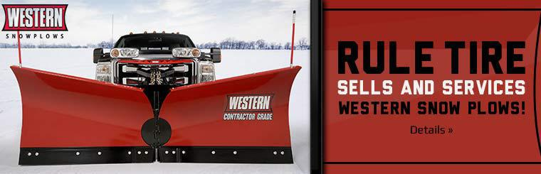 Rule Tire sells and services Western snow plows! Click here for details.