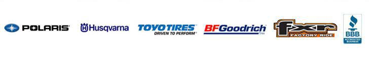 We carry Polaris, Husqvarna, Toyo, BFGoodrich, and FXR products. We are accredited by the BBB.