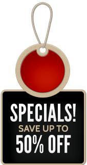 Specials! Save up to 50% off.