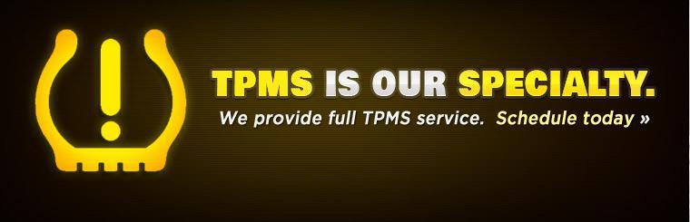 TPMS Service is our specialty. Click here to schedule an appointment today.