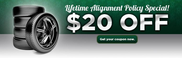 Get $20 off our Lifetime Alignment Policy Special! Click here to print the coupon.