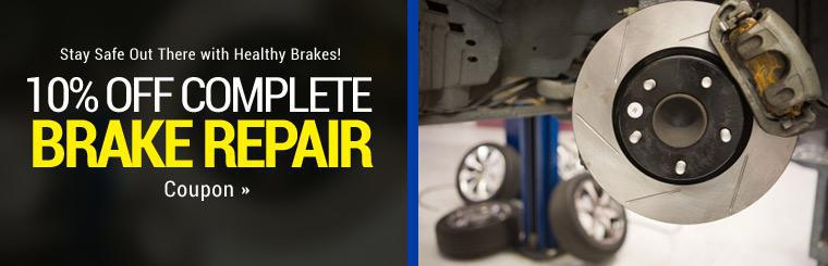 Get 10% off complete brake repair! Click here to print the coupon.