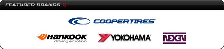 We carry products from Cooper, Hankook, Yokohama, and Nexen.