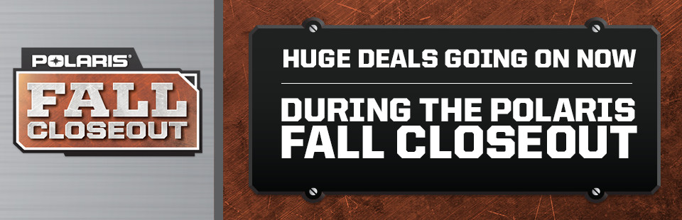 Polaris Fall Closeout