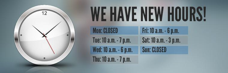 We have new hours!