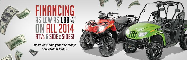 Financing as Low as 1.99% on All 2014 ATVs & Side x Sides: Find your ride today! This offer is available for qualified buyers.
