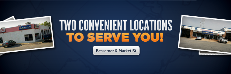 We have two convenient locations to serve you on Bessemer Avenue and Market Street!