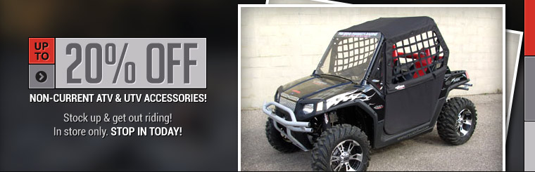 Get up to 20% off non-current ATV and UTV accessories! Click here to contact us.