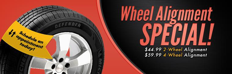 Wheel Alignment Special: Get a 2-wheel alignment for $44.99 or a 4-wheel alignment for $59.99! Click here to print your coupon.