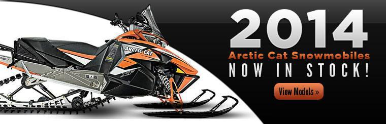 The 2014 Arctic Cat snowmobiles are now in stock! Click here to view the models.