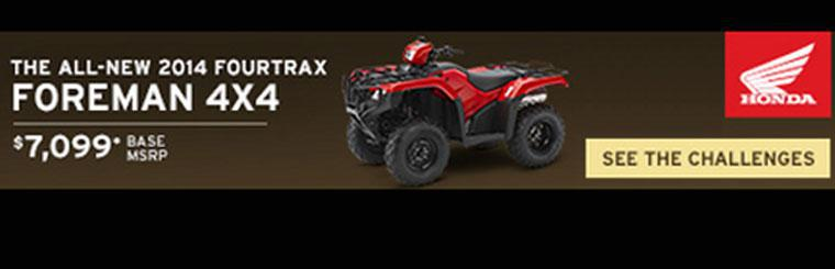 The All-New 2014 Fourtrax Foreman 4x4