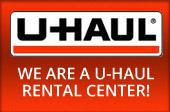 We are a U-Haul rental center!