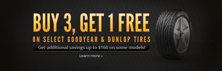 Buy 3, Get 1 Free on Select Goodyear & Dunlop Tires: Get additional savings up to $160 on some models! Click here to learn more.
