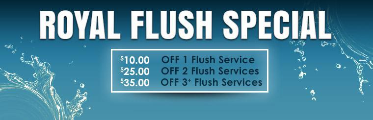 Royal Flush Special: Click here to print the coupon.