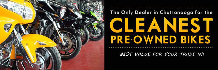 Garry Griffith Cycle is the only dealer in Chattanooga for the cleanest pre-owned bikes! Get the best value for your trade-in!