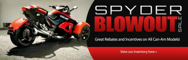 Spyder Blowout Sale: Take advantage of great rebates and incentives on all Can-Am models!