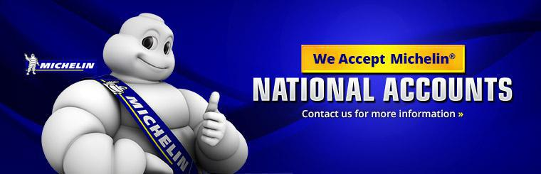 We accept Michelin® National Accounts. Click here to contact us for more information.
