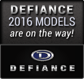 Defiance 2016 models are on the way!