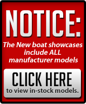 Notice: The New boat showcases include All manufacturer models.