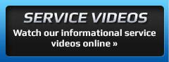 Service Videos: Watch our informational service videos online »