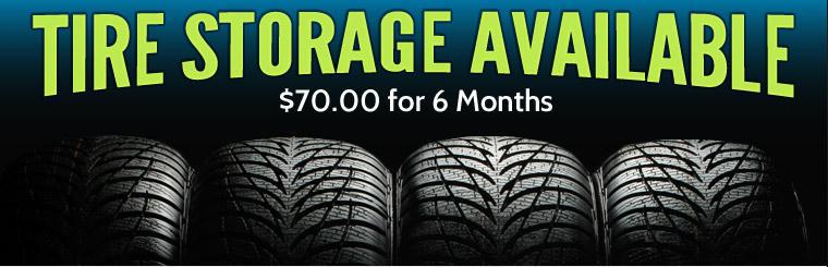 Get tire storage for only $70.00 for 6 months.