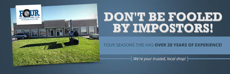 Four Seasons Tire has over 20 years of experience! Click here to contact us.