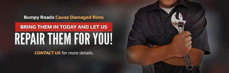 Bring your damaged rims in today and let us repair them for you! Click here to contact us.