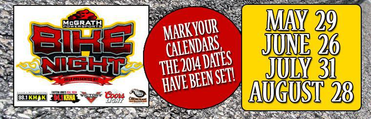 2014 Bike Night Dates: 5/29, 6/26, 7/31, 8/28