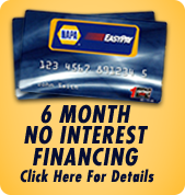 NAPA Car Care One. 6 month no interest financing. Click here for details.