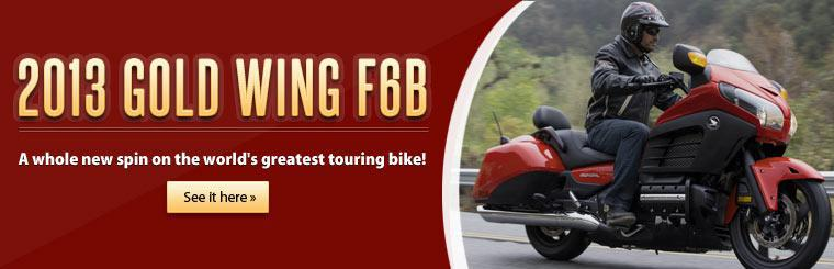 Click here to view the 2013 Honda Gold Wing F6B.