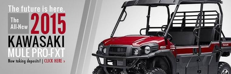 We are now taking deposits on the all-new 2015 Kawasaki Mule PRO-FXT!