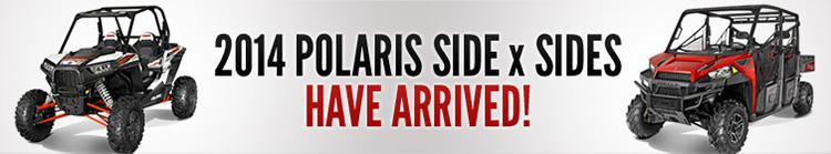 2014 Polaris Side x Sides have arrived!