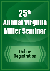 25th Annual Verginia Miller Seminar
