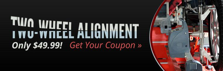 Get a two-wheel alignment for only $49.99! Click here to print the coupon.