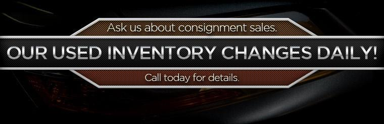 Our Used Inventory Changes Daily!  Ask us about consignment Sales.  Call today for details.