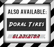 Also available: Doral and Gladiator.